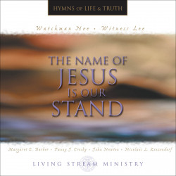 Name of Jesus Is Our Stand,...