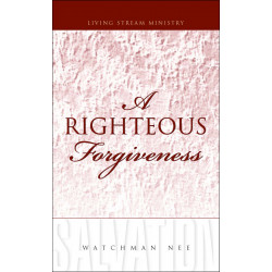 Righteous Forgiveness, A