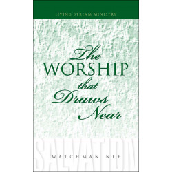 Worship That Draws Near, The