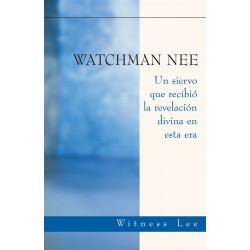 Watchman Nee -- Un siervo...