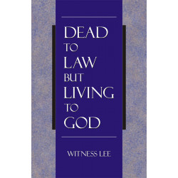 Dead to Law but Living to God