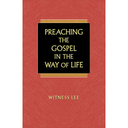 Preaching the Gospel in the...