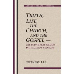 Truth, Life, the Church,...