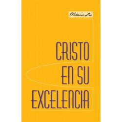 Cristo en Su excelencia
