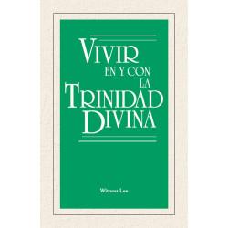 Vivir en y con la Trinidad...