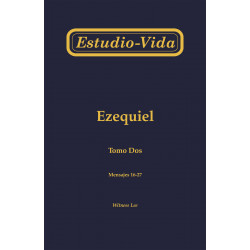 Estudio-vida de Ezequiel,...