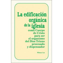 Edificación orgánica de la...